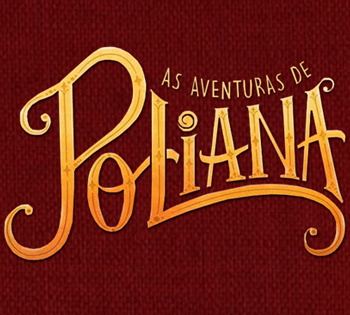 Resumos da novela As Aventuras de Poliana